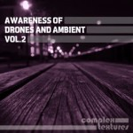 Awareness Of Drones And Ambient vol 2 - Deserted Streets